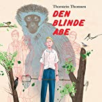 Den blinde abe | Thorstein Thomsen