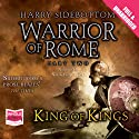 King of Kings (       UNABRIDGED) by Harry Sidebottom Narrated by Nick Boulton