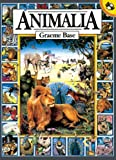 Animalia (Turtleback School & Library Binding Edition) (0613044916) by Base, Graeme