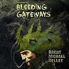 Chuggie and the Bleeding Gateways: Mischief, Mayhem, Want, and Woe Hörbuch von Brent Michael Kelley Gesprochen von: Carl Moore