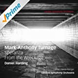 Turnage: Speranza & From the Wreckage