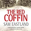 The Red Coffin Audiobook by Sam Eastland Narrated by Steven Pacey