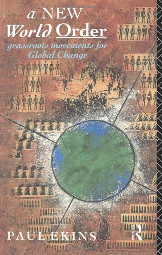 A New World Order: Grassroots Movements for Global Change