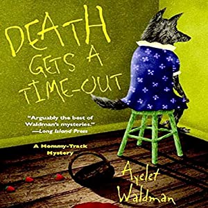 Death Gets a Time-Out Audiobook