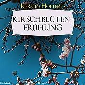 Kirschblütenfrühling (Rosa Redlich 4) | Kerstin Hohlfeld