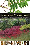 img - for Shrubs and Vines of Iowa (Bur Oak Guide) book / textbook / text book