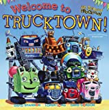 img - for Welcome to Trucktown! (Jon Scieszka's Trucktown) book / textbook / text book