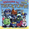 Welcome to Trucktown! (Jon Scieszka's Trucktown 8x8)