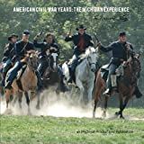 img - for American Civil War Years: The Michigan Experience (The Reenactors' Telling) book / textbook / text book
