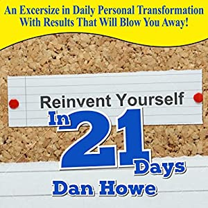 Reinvent Yourself in 21 Days Audiobook
