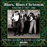 Blues Blues Christmas, Vol. 3, 1927-1962