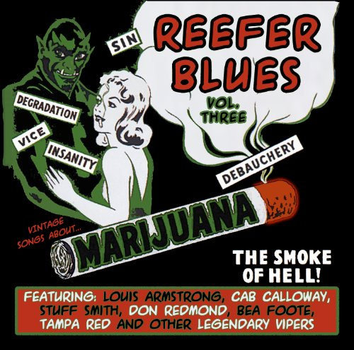 Reefer Blues: Vintage Songs About Marijuana Volume 3
