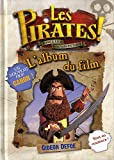 les pirates ; l'album du film (2821200900) by Defoe, Gidéon