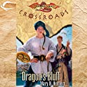 Dragon's Bluff: Dragonlance: Crossroads, Book 3 (       UNABRIDGED) by Mary H. Herbert Narrated by Dina Pearlman