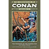 The Chronicles of Conan, Vol. 3: The Monster of the Monoliths and Other Stories ~ Roy Thomas