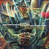 Busoni: Late Piano Music [Marc-Andr� Hamelin] [Hyperion: CDA67951/3]