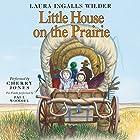 Little House on the Prairie: Little House, Book 3 Hörbuch von Laura Ingalls Wilder Gesprochen von: Cherry Jones