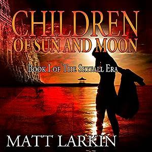 Children of Sun and Moon Audiobook