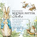 Favourite Beatrix Potter Tales: Read by Stars of the Movie Miss Potter Audiobook by Beatrix Potter Narrated by Emily Watson, Ewan McGregor, Lloyd Owen, Renée Zellweger