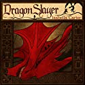 Dragon Slayer (       UNABRIDGED) by Isabella Carter Narrated by Paul Morey
