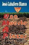 UMAP Una Muerte a Plazos (Spanish Edition)