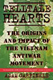 img - for Telltale Hearts: The Origins and Impact of the Vietnam Anti-War Movement book / textbook / text book