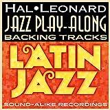 Hal Leonard Jazz Play-Along Backing Tracks: Latin Jazz