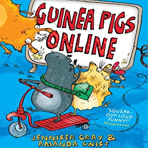 Guinea Pigs Online | [Jennifer Gray, Amanda Swift]