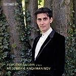 Yevgeny Sudbin plays Medtner & Rachma...