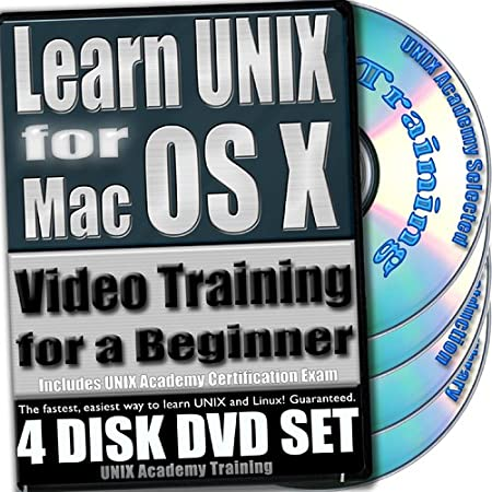 Learn UNIX for Mac OS X for a Beginner Video Training and Four Certification Exams bundle. 4-disc DVD Set, Ed.2012
