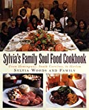 Sylvia's Family Soul Food Cookbook: From Hemingway, South Carolina, To Harlem