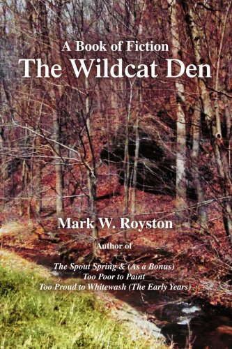 The Wildcat Den: A Book of Fiction