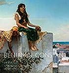 Benjamin-Constant. Merveilles et mira...