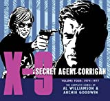 X-9: Secret Agent Corrigan Volume 4 (X-9 Secret Agent Corrigan/ Library of American Comics)