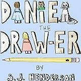 Daniel the Draw-er ~ S. J. Henderson