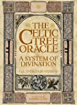The Celtic Tree Oracle: A System of D...