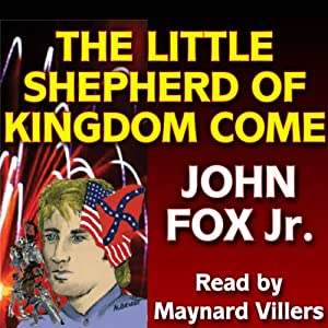 The Little Shepherd of Kingdom Come | [John Fox]