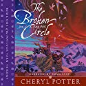 The Broken Circle: Yarns of the Knitting Witches: Potluck Yarn, Book 1 Audiobook by Cheryl Potter Narrated by Emma Lysy