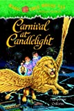 Magic Tree House #33: Carnival at Candlelight (A Stepping Stone Book(TM)) (0375930337) by Osborne, Mary Pope