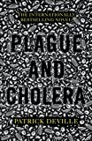 img - for Plague and Cholera book / textbook / text book