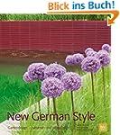 New German Style: Gartendesign - natu...