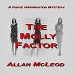 The Molly Factor: A Paige Harrington Mystery, Book 6 | Allan McLeod