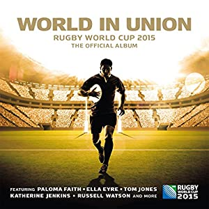 World In Union: Rugby World Cup 2015, The Official Album by Sony Music Classical