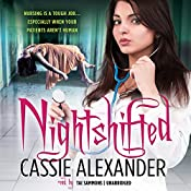 Nightshifted: Edie Spence, Book 1 | Cassie Alexander