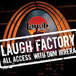 Laugh Factory Vol. 21 of All Access with Dom Irrera Performance