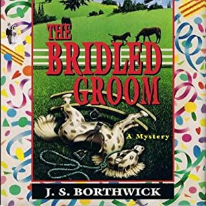 The Bridled Groom | [J. S. Borthwick]