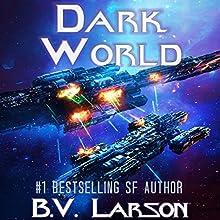 Dark World: Undying Mercenaries, Book 9 Audiobook by B. V. Larson Narrated by Mark Boyett