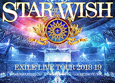 """Exile Live Tour 2018-2019 """"Star Of Wish""""(blu-ray Disc3枚組)"""