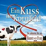 """Ein Kuss im Kornfeld-CD zu Bauer Sucht Frauvon """"Various"""""""