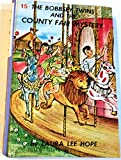 The Bobbsey Twins and the County Fair Mystery (Bobbsey Twins, 15) (044808015X) by Hope, Laura Lee